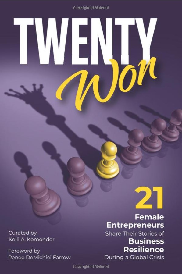 Twenty Won: 21 Female Entrepreneurs Share Their Stories Of Business Resilience During A Global Crisis